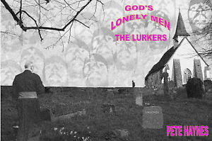 God's Lonely Men: The Lurkers by Pete Esso Haynes (Paperback)
