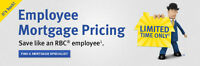 RBC Employee Mortgage Pricing - LIMITED TIME!