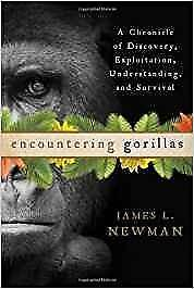 Encountering Gorillas A Chronicle of Discovery Exploitation Understanding and Survival 1st Edition
