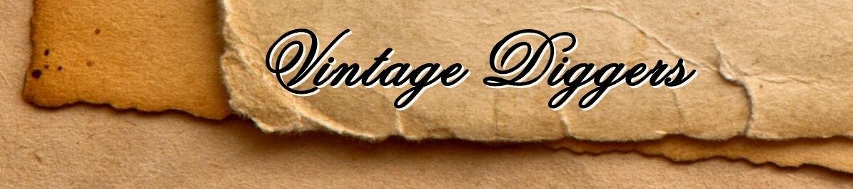 Vintage Diggers