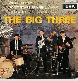 THE BIG THREE - What'd I Say - Rare French 4-trk vinyl EP on BLACK vinyl in p/s