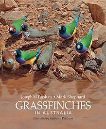 Grassfinches in Australia by Joseph Forshaw and Mark Shepard Blacktown Blacktown Area Preview