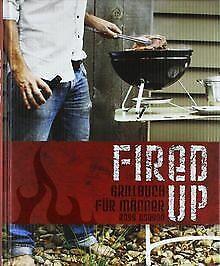 Fired up: Grillbuch für Männer von Ross Dobson | Buch | Zustand sehr gut