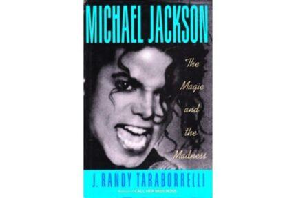 "Michael Jackson ""The Magic and the Madness"" by J.R. Taraborrelli"
