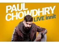2x Paul Chowdhry tickets front stall row E Birmingham Symphony Hall Monday 19 Feb