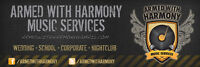Armed With Harmony Music Services (Wedding / School / Corporate