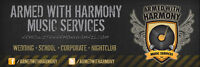 Armed With Harmony Music Services (Wedding / School / Corporate)