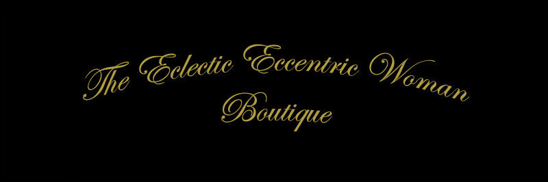 Eclectic Eccentric Woman Boutique