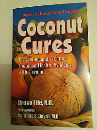 Coconut Cures by Dr Bruce Fife, N.D., was $39.57, now $37.00