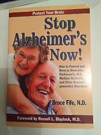 Stop Alzheimer's Now! by Dr Bruce Fife, N.D.