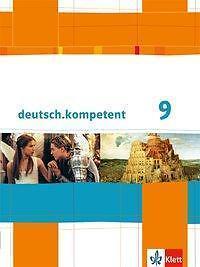 Deutsch-kompetent-10-Klasse-Schuelerbuch-mit-Onlineangebot-Allgemeine-Ausgabe
