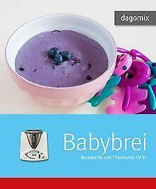 Babybrei Rezepte für den Thermomix TM31 von Dargewitz, A... | Buch | Zustand gut