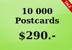 10,000  PostCards for only $ 290.00   Free Shipping !!!!