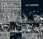E.S.T. Essentials 3 CD Box-Esbjorn Svensson Trio-CD