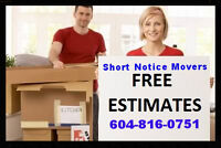 SHORT NOTICE MOVERS (( WE DO SOCIAL SERVICE MOVING ESTIMATES ))