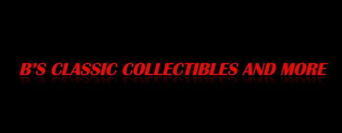B's Classic Collectibles and More