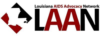 Louisiana AIDS Advocacy Network Inc. or (LAAN)