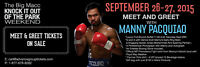 MEET AND GREET MANNY PACQUIAO IN TORONTO SEPT 26