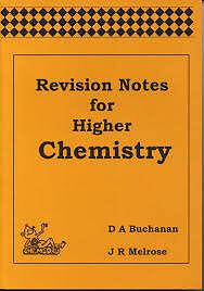 Revision Notes for Higher Chemistry