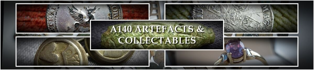 A140 Artefacts & Collectables