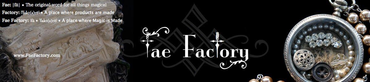 Fae Factory Art