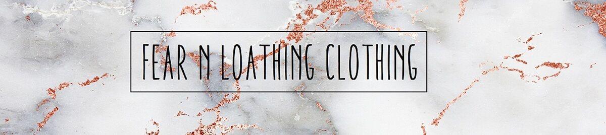Fear n Loathing Clothing
