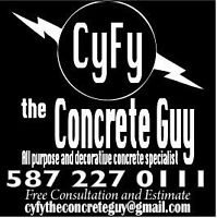 Cyfy The Concrete Guy for all your concrete needs.