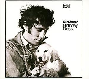 Bert Jansch - Birthday Blues   CD  NEU   (2016)