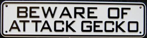 Beware of Attack Gecko Sign