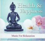 Health & Happiness (Music For Relaxation)--CD