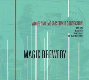 CD Wolfgang Lackerschmid Connection Magic Brewery Digipack (K34)