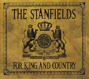 Stanfields-For King and Country-Like new cd