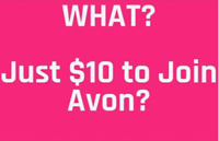 Become and Avon Representaive for $10
