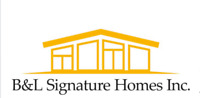B&L SIGNATURE HOMES INC.