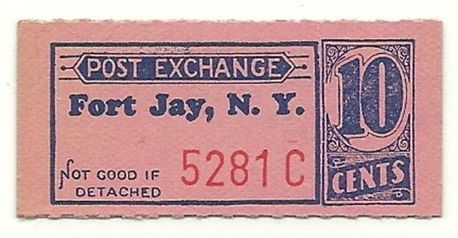 FORT JAY, NEW YORK POST EXCHANGE - 10 CENT COUPON - ca. 1945 - NEW YORK CITY
