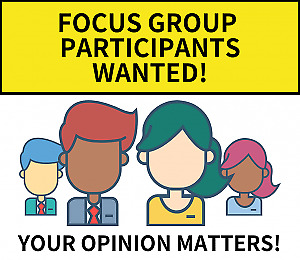 Participants needed for Paid Focus Group ~ $90 for 2 hours!!