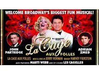 2 excellent Le cage aux folles tickets wed 26th July 7.30pm
