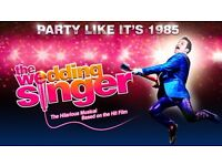 x2 tickets for 'The Wedding Singer' at The King's Theatre, Glasgow
