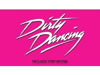 DIRTY DANCING, NEW ALEXANDRA THEATRE, BIRMINGHAM, MAY 30TH - ONE TICKET