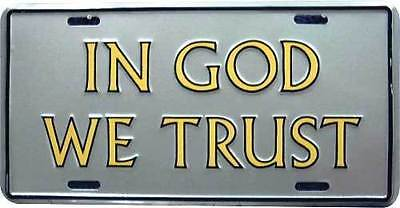 In God We Trust Silver With Gold Letters Plate License Plate 6 X12  Made In Usa