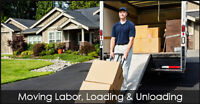 I will help with any labor, lifting, loading, unloading $25/hour
