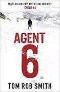 Tom Rob Smith Agent 6