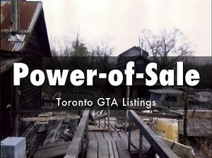 Power Of Sale Toronto GTA Ontario - 100+ Hot NEW Listings