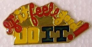 Hat-Lapel-Pin-humorous-If-It-Feels-Good-DO-IT-NEW