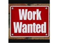 Work wanted