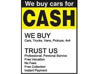 WE BUY ANY CAR TOP PRICES PAID CALL US NOW FOR YOUR QOUTE AND SAME DAY PICK UP