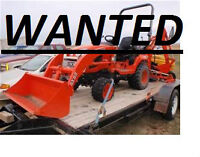 WANTED: KUBOTA,COMPACT TRACTOR, CASH PAID TODAY, (WANTED)