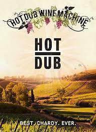 1x Hot Dub Wine Machine Ticket 8 April Perth Swan Valley Houghton Perth Perth City Area Preview