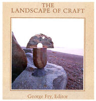 Landscape of Craft (George Fry, Editor)