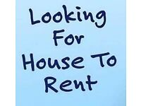 3 BED HOUSE TO RENT WANTED FOR WORKING FAMILY, HAVE RENTED FOR LAST 5 YEARS, NEED BIGGER HOUSE